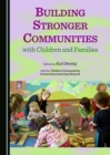 None Building Stronger Communities with Children and Families - eBook