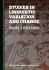Studies in Linguistic Variation and Change : From Old to Middle English - eBook