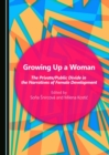 Growing Up a Woman : The Private/Public Divide in the Narratives of Female Development - eBook