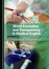 Word Formation and Transparency in Medical English - eBook
