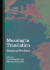 Meaning in Translation : Illusion of Precision - eBook