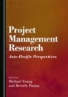Project Management Research : Asia-Pacific Perspectives - eBook