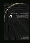 The Land of Fertility I : South-east Mediterranean since the Bronze Age to the Muslim Conquest - eBook