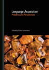 None Language Acquisition : Problems and Perspectives - eBook