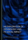 None Exploration of Technology and its Social Impact - eBook