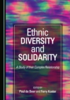 None Ethnic Diversity and Solidarity : A Study of their Complex Relationship - eBook