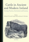 None Cattle in Ancient and Modern Ireland : Farming Practices, Environment and Economy - eBook
