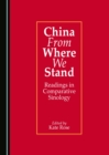 China From Where We Stand : Readings in Comparative Sinology - eBook