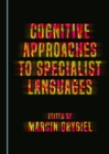 None Cognitive Approaches to Specialist Languages - eBook