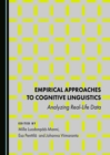None Empirical Approaches to Cognitive Linguistics : Analyzing Real-Life Data - eBook