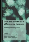 None Loan and Investment in a Developing Economy : An Ethiopian Perspective - eBook