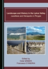 None Landscape and History in the Lykos Valley : Laodikeia and Hierapolis in Phrygia - eBook