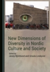 None New Dimensions of Diversity in Nordic Culture and Society - eBook