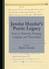 Jawdat Haydar's Poetic Legacy : Issues of Modernity, Belonging, Language, and Transcendence - eBook