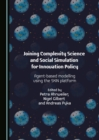 Joining Complexity Science and Social Simulation for Innovation Policy : Agent-based Modelling using the SKIN Platform - eBook