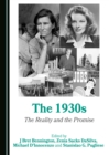 The 1930s : The Reality and the Promise - eBook