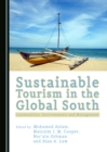 None Sustainable Tourism in the Global South : Communities, Environments and Management - eBook