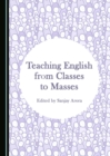 None Teaching English from Classes to Masses - eBook