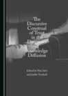 The Discursive Construal of Trust in the Dynamics of Knowledge Diffusion - eBook