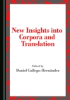 None New Insights into Corpora and Translation - eBook