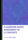 Classroom-based Assessment in L2 Contexts - eBook