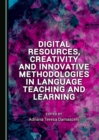 None Digital Resources, Creativity and Innovative Methodologies in Language Teaching and Learning - eBook