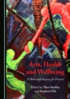 None Arts, Health and Wellbeing : A Theoretical Inquiry for Practice - eBook