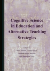 None Cognitive Science in Education and Alternative Teaching Strategies - eBook