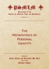 The Metaphysics of Personal Identity : Proceedings of the Society for Medieval Logic and Metaphysics Volume 13 - eBook