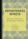 Definiteness Effects : Bilingual, Typological and Diachronic Variation - eBook