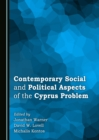 None Contemporary Social and Political Aspects of the Cyprus Problem - eBook