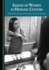 Images of Women in Hispanic Culture - eBook