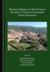 Meeting Challenges for Rural Tourism through Co-Creation of Sustainable Tourist Experiences - eBook