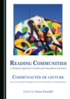 Reading Communities : A Dialogical Approach to French and Francophone Literature / Communautes de lecture: pour une approche dialogique des oeuvres classiques et contemporaines - eBook