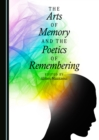 The Arts of Memory and the Poetics of Remembering - eBook