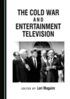 The Cold War and Entertainment Television - eBook