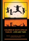 None Children in South African Families : Lives and Times - eBook