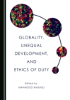 Globality, Unequal Development, and Ethics of Duty - eBook