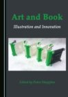 Art and Book : Illustration and Innovation - eBook