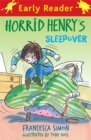 Horrid Henry Early Reader: Horrid Henry's Sleepover : Book 26 - Book