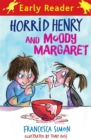 Horrid Henry Early Reader: Horrid Henry and Moody Margaret : Book 8 - Book