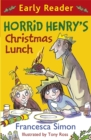 Horrid Henry Early Reader: Horrid Henry's Christmas Lunch : Book 29 - Book