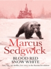 Blood Red, Snow White : n/a - eBook