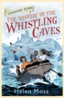 Adventure Island: The Mystery of the Whistling Caves : Book 1 - Book
