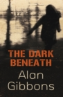 The Dark Beneath - eBook