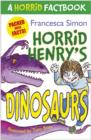 Horrid Henry's Dinosaurs : A Horrid Factbook - eBook