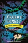 Elf Girl and Raven Boy: Fright Forest : Book 1 - Book