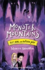 Elf Girl and Raven Boy: Monster Mountains : Book 2 - Book
