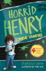 Horrid Henry and the Zombie Vampire : Book 20 - eBook