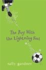 The Boy with the Lightning Feet - eBook